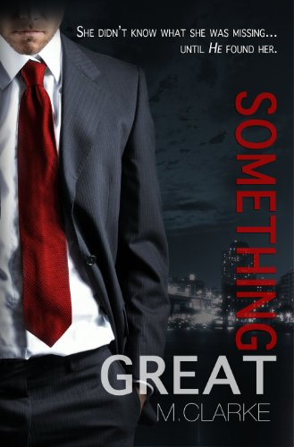 Something Great by M. Clarke and Bookfabulous Designs