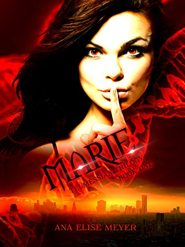 Marie (Teumessian Trilogy Book 1) by Ana Elise Meyer