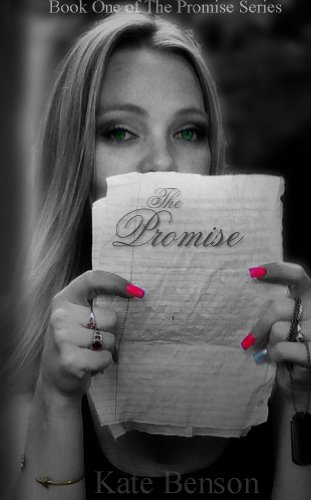 The Promise (The Promise Series Book 1) by Kate Benson and Jennifer Culbreth
