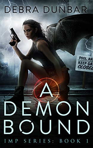A Demon Bound (Imp Series Book 1) by Debra Dunbar
