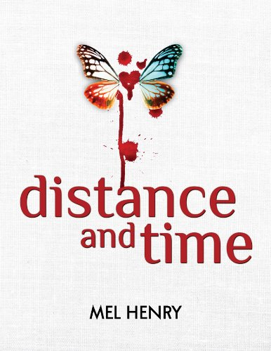 Distance and Time (Time After Time Book 1) by Mel Henry and Kim Crecelius