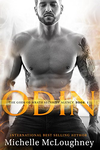 Odin: Gods of Wrath Security and Investigation (Gods of Wrath Security Agency Book 1) by Michelle Mcloughney