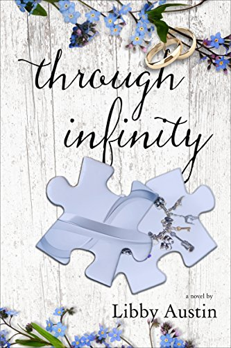through infinity: forever and a day book 1 by Libby Austin