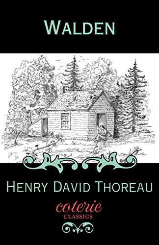 Walden (Coterie Classics with Free Audiobook) by Henry David Thoreau