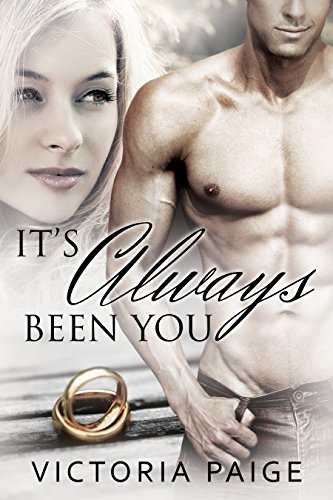 It's Always Been You (Always series Book 1) by Victoria Paige and Hot Tree Editing