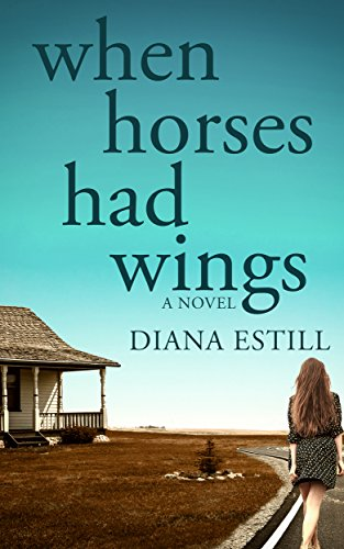 When Horses Had Wings by Diana Estill