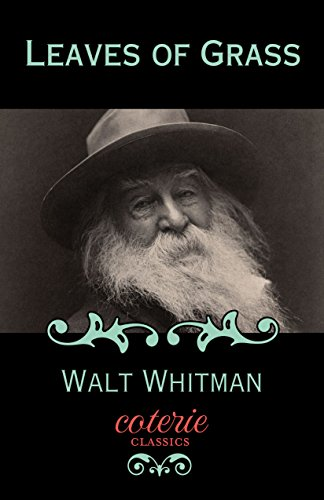 Leaves of Grass (Coterie Classics with Free Audiobook) by Walt Whitman