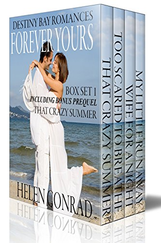 Forever Yours – Box Set Books 1 – 3 (Destiny Bay Romances Forever Yours Boxset) by Helen Conrad