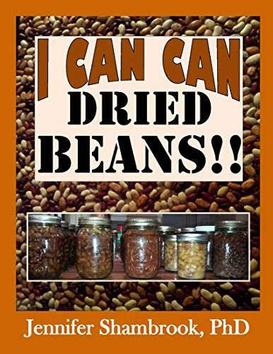I CAN CAN DRIED BEANS!! How to safely home can dried beans to conveniently stock your food storage pantry to save… by Jennifer Shambrook