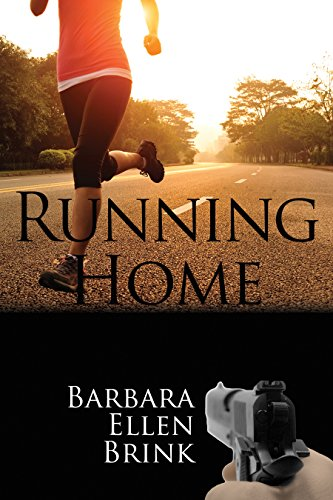 Running Home (Second Chances, Book 1) by Barbara Ellen Brink