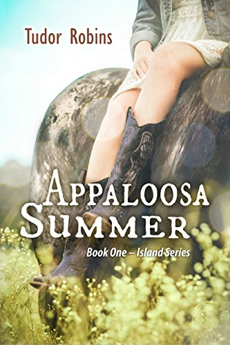 Appaloosa Summer (Island Series Book 1) by Tudor Robins and Hilary Smith