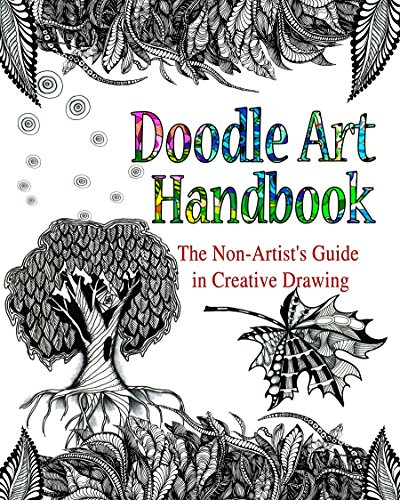 DOODLE ART HANDBOOK: The Non-Artist's Guide in Creative Drawing by Lana Karr and Olga Dee