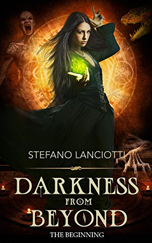 Darkness from Beyond – The Beginning (Nocturnia Book 0) by Stefano Lanciotti and Caroline Anna-Lisa Schena