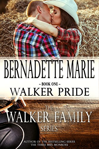 Walker Pride (The Walker Family Book 1) by Bernadette Marie
