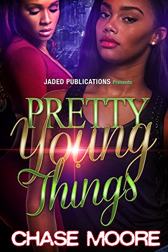 Pretty Young Things by Chase Moore