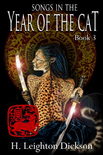 Songs In the Year of the Cat (Tails from the Upper Kingdom Book 3) by H. Leighton Dickson