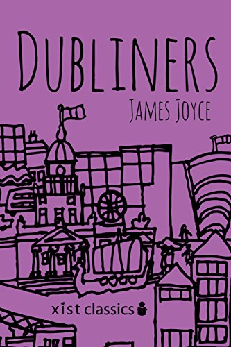 Dubliners (Xist Classics) by James Joyce
