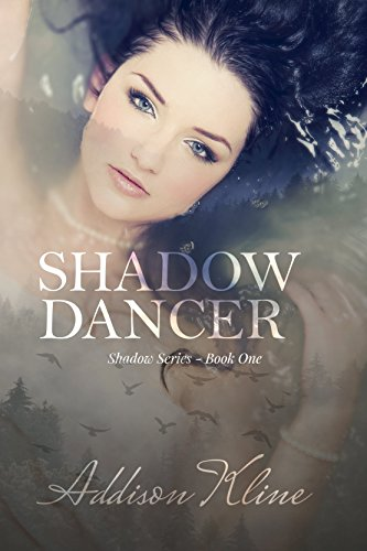 Shadow Dancer (The Shadow Series Book 1) by Addison Kline