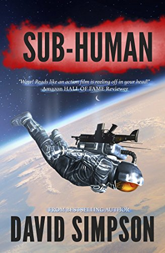Sub-Human (Book 1) (Post-Human Series) by David Simpson