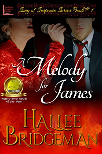 A Melody for James (Romantic Suspense) (Song of Suspense Series Book 1) by Hallee Bridgeman