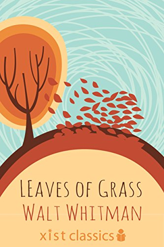 Leaves of Grass (Xist Classics) by Walt Whitman