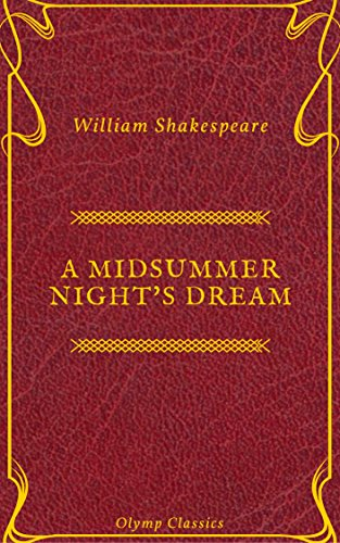 A Midsummer Night's Dream ( Olymp Classics) by William Shakespeare