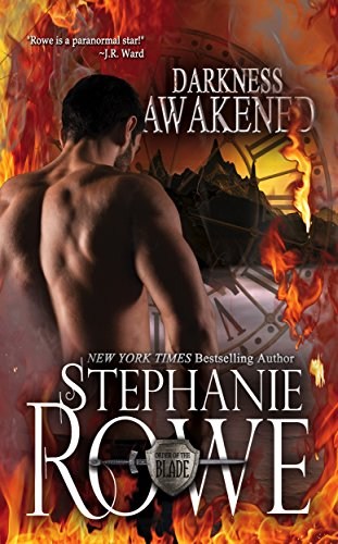 Darkness Awakened (Order of the Blade) by Stephanie Rowe