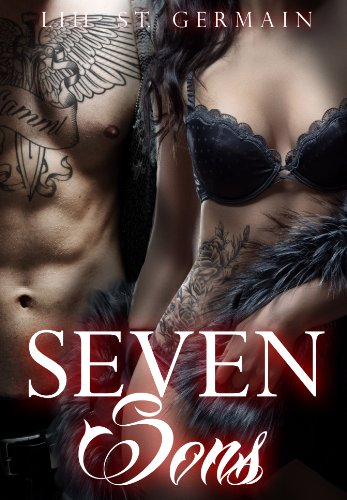 Seven Sons (Gypsy Brothers Book 1) by Lili St Germain