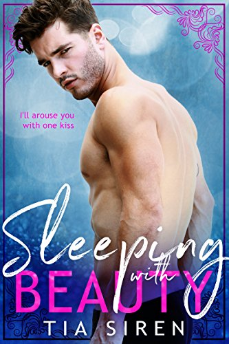 Sleeping with Beauty by Tia Siren