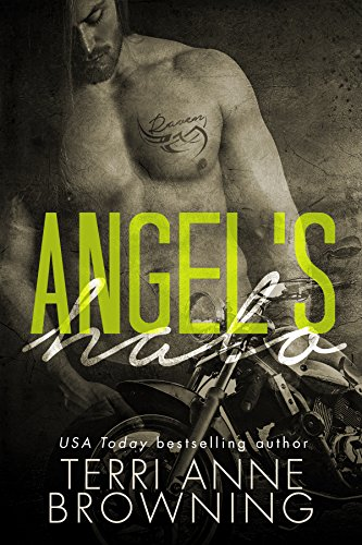 Angel's Halo (Angel's Halo MC Book 1) by Terri Anne Browning