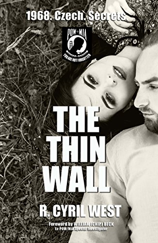 The Thin Wall: A POW/MIA Truth Novel by R. Cyril West and Chip Beck