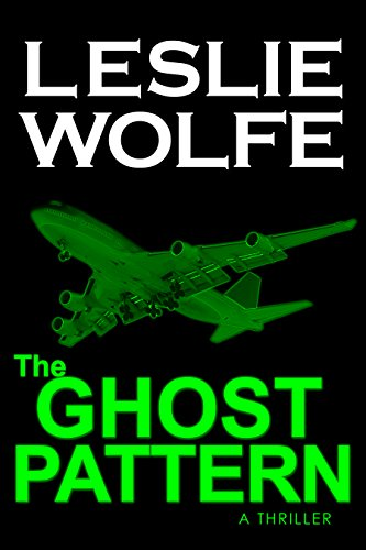 The Ghost Pattern: A Thriller by Leslie Wolfe