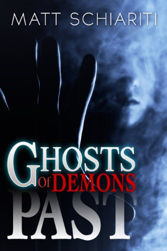 Ghosts of Demons Past by Matt Schiariti and Roy Mauritsen
