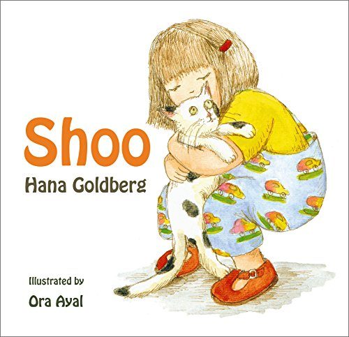Children's Book: Shoo: (Ages 1-8) by Hana Goldberg