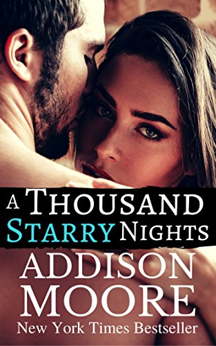 A Thousand Starry Nights: Billionaire Boys (Burning Through Gravity Book 2) by Addison Moore