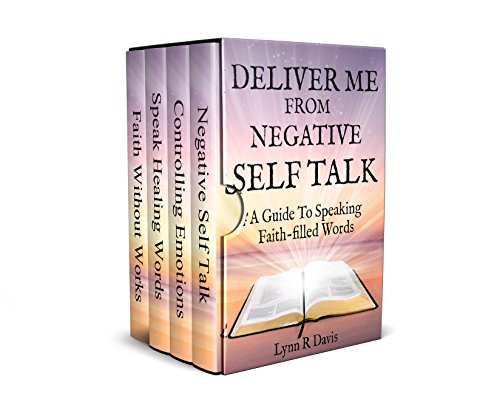 Deliver Me From Negative Self Talk 4 Book Series & Bonus Book by Lynn R Davis