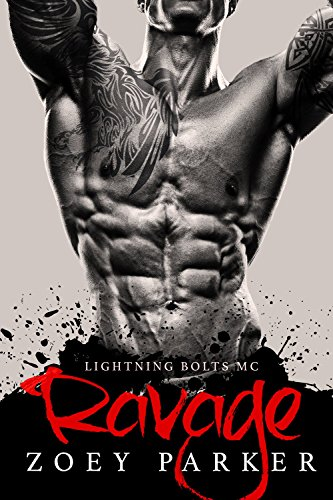 RAVAGE: Lightning Bolts MC by Zoey Parker