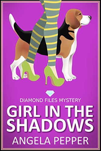 Girl in the Shadows (Cozy Mystery) by Angela Pepper