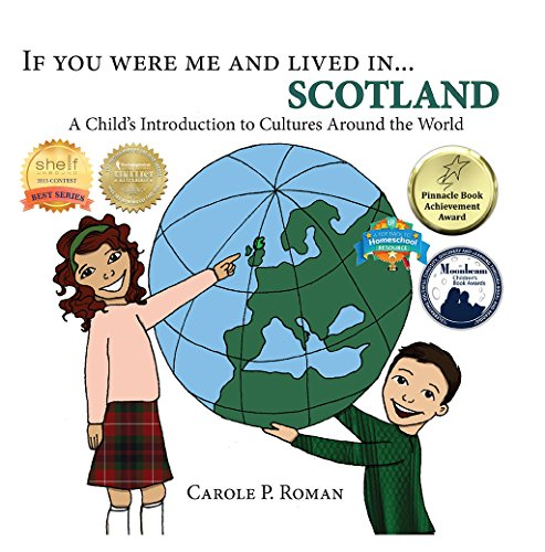 If You Were Me and Lived in… Scotland: A Child's Introduction to Cultures Around the World by Carole P. Roman