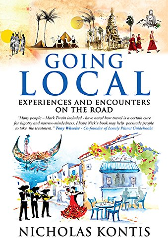 Going Local: Experiences and Encounters on the Road by Nicholas Kontis
