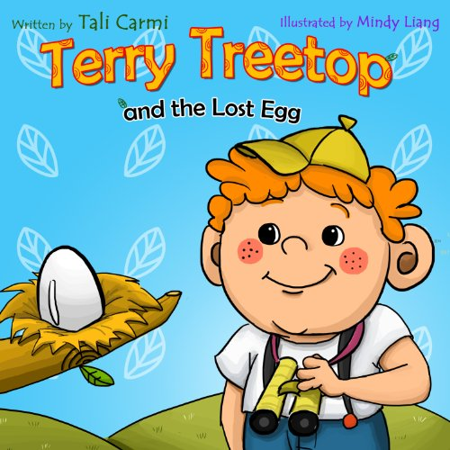 "Books for Kids: ""TERRY TREETOP AND LOST EGG"" (Animal story, Bedtime story, Beginner readers, Values kids book, Rhymes, Adventure & Education, Preschool … learn) (The Terry Treetop Seri by Tali Carmi"