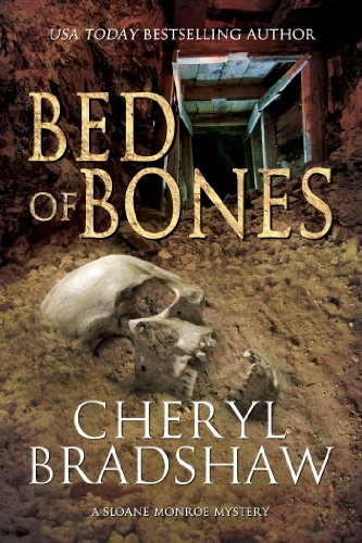 Bed of Bones (Sloane Monroe Book 5) by Cheryl Bradshaw