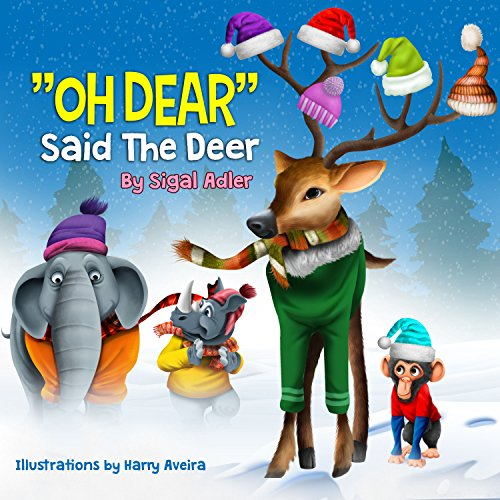 """OH DEAR SAID THE DEER"" (Bedtime animals story book Book 3) by Sigal Adler and Rivka Strauss"