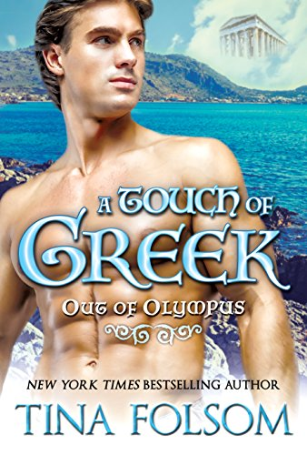 A Touch of Greek (Out of Olympus Book 1) by Tina Folsom
