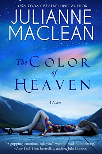 The Color of Heaven (The Color of Heaven Series Book 1) by Julianne MacLean