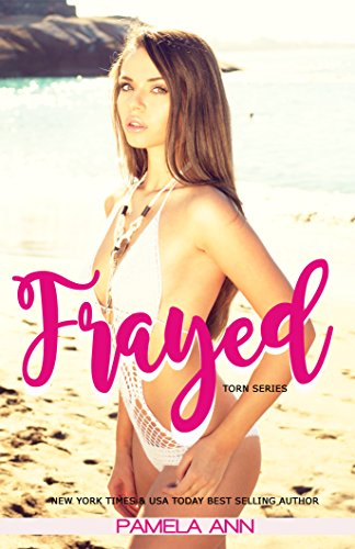 Frayed by Pamela Ann