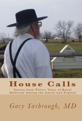 House Calls by Gary Yarbrough MD