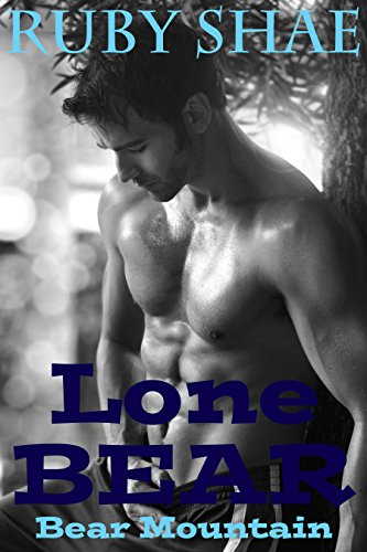 Lone Bear (Bear Mountain Book 1) by Ruby Shae