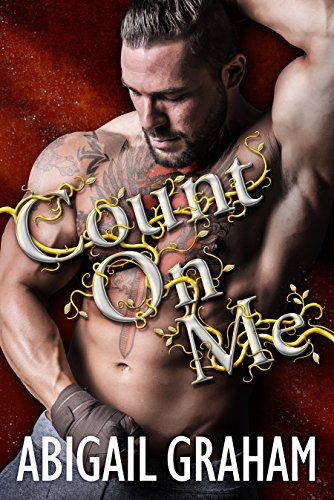 Count On Me by Abigail Graham