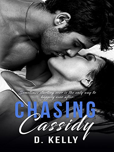 Chasing Cassidy by D. Kelly and Opium House Creatives